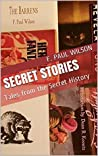 Book cover for Secret Stories: Tales from the Secret History (The Secret History of the World)