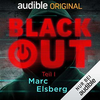 Blackout, Teil 1 by Marc Elsberg