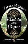 The Window and The Mirror (Oesteria and the War of Goblinkind, #1)