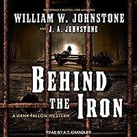 Behind the Iron (Hank Fallon #2)