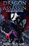 Dragon Assassin 2: Shadow Hunter
