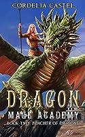 Poacher of Dragons (Dragon Mage Academy Book 2)