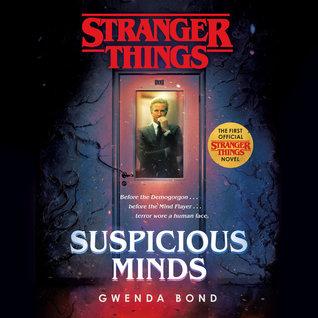 Suspicious Minds by Gwenda Bond