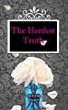The Hardest Truth (The Valley, #2)
