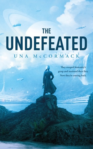The Undefeated by Una McCormack