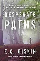 Desperate Paths