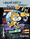 Coding with Scratch 3.0: Workbook 1