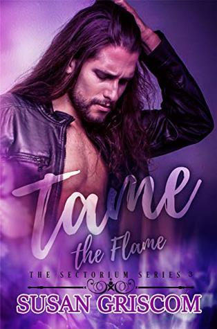 Tame the Flame (The Sectorium #3)