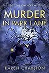 Murder in Park Lane (Detective Lavender Mysteries #5)