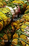 In The City of Martyrs