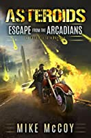 Asteroids: Escape from the Arcadians
