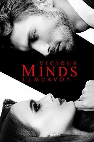J. J. McAvoy - Children of Vice 4 - Vicious Minds Part 1