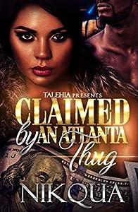 Claimed by An Atlanta Thug