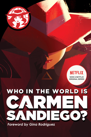 Who in the World Is Carmen Sandiego? by Rebecca Tinker