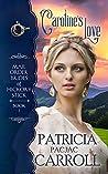Caroline's Love (Mail Order Brides of Hickory Stick #1)