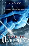 Tied to Darkness (Last Days Book 1)