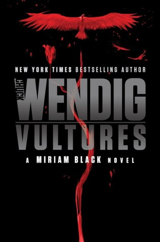 Vultures (Miriam Black, #6)
