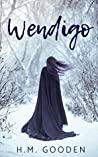 Wendigo (The Raven and The Witch Hunter, #1)