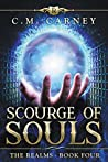 Scourge of Souls (The Realms, #4)