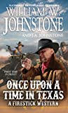 Once Upon A Time In Texas (Firestick #4)