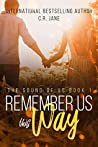 Remember Us This Way (The Sound of Us, #1)