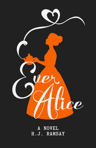 Ever Alice by H.J. Ramsey