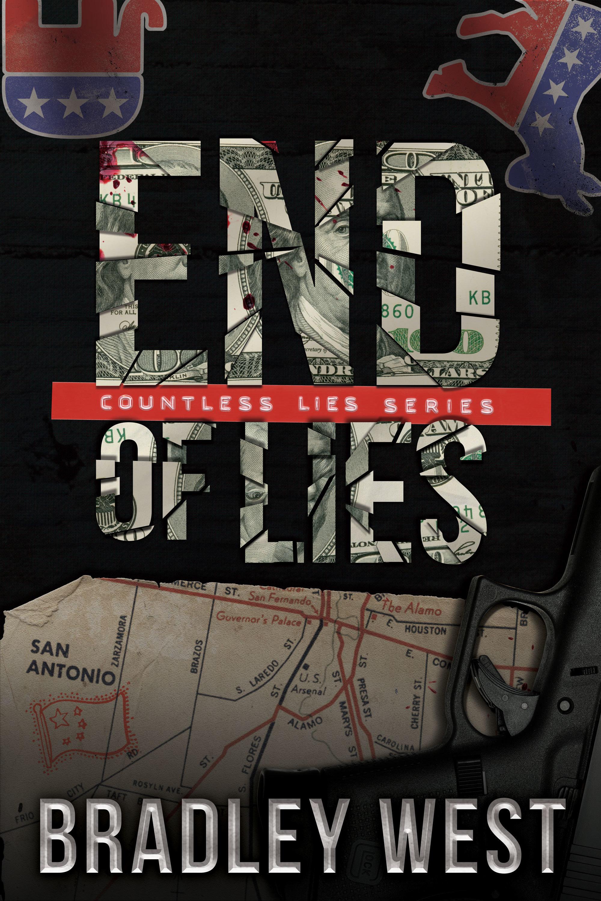 End of Lies: A Political Thriller