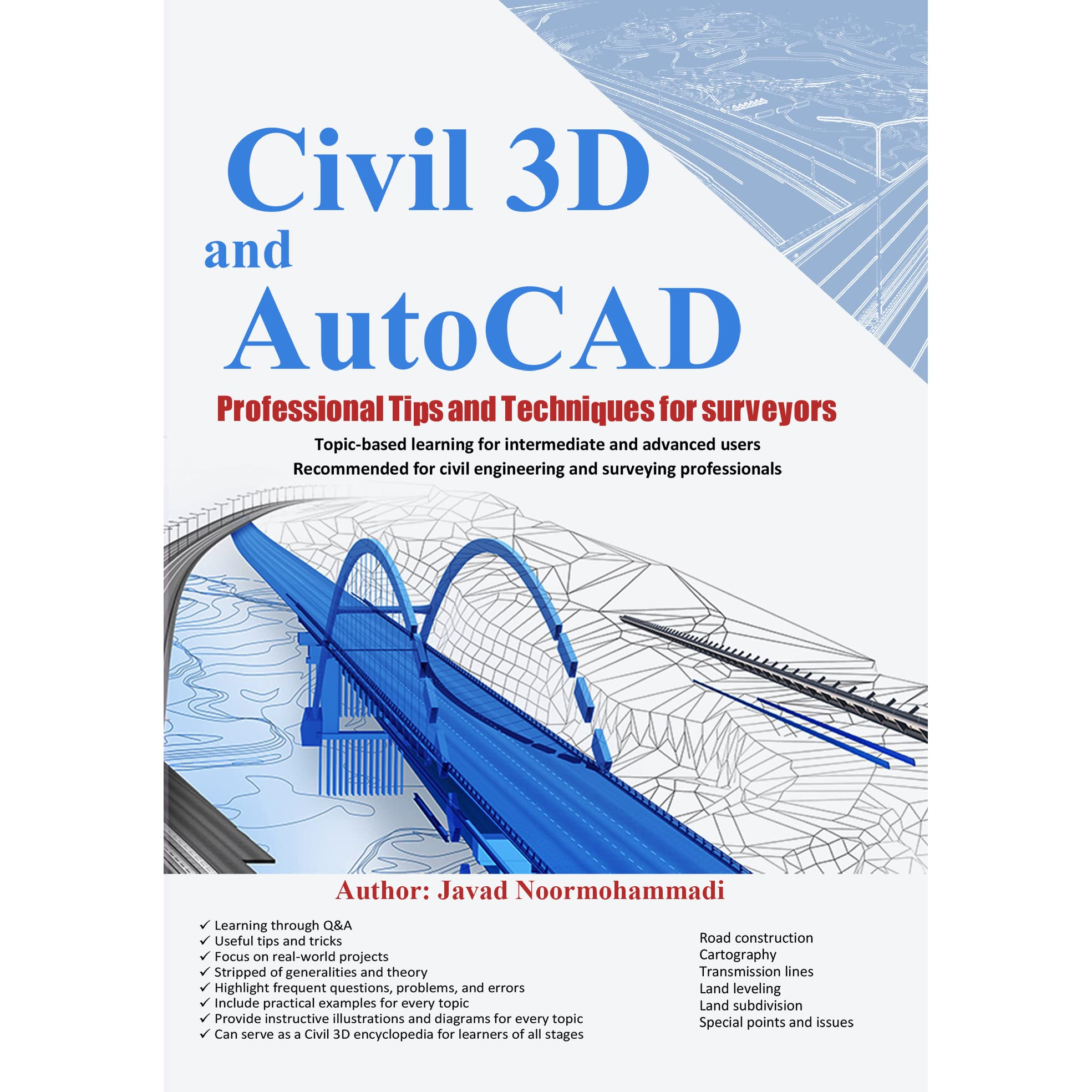 Civil 3D and AutoCAD Professional Tips and Techniques for