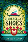 Cinderella's Shoes (Fairy-tale Inheritance #2)