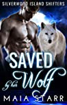 Saved By Her Wolf (Silverwood Island Shifters, #2)