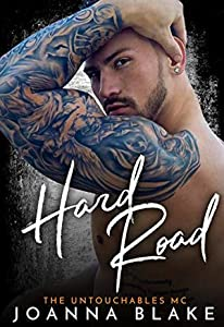 Hard Road (The Untouchables MC, #4)