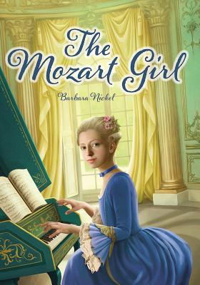 The Mozart Girl by Barbara Nickel