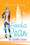 Ayesha Dean - The Seville Secret