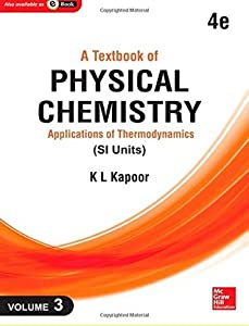 A Textbook of Physical Chemistry: Applications of Thermodynamics (Si Unit): Vol. 3, 4e