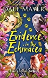 Evidence in the Echinacea (Lovely Lethal Gardens #5)