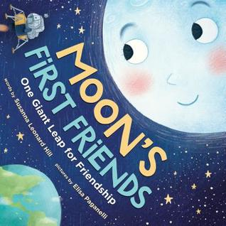 The Moon's First Friends: How the Moon Met the Astronauts from Apollo 11