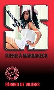 SAS 117 Tuerie à Marrakech