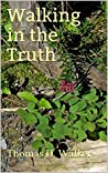 WALKING IN THE TRUTH (Overcomers Book 2)