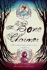 The Bone Charmer (The Bone Charmer, #1)