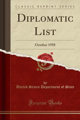 Diplomatic List: October 1958 (Classic Reprint)