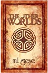 The Other Worlds (The Other Worlds series, #1)