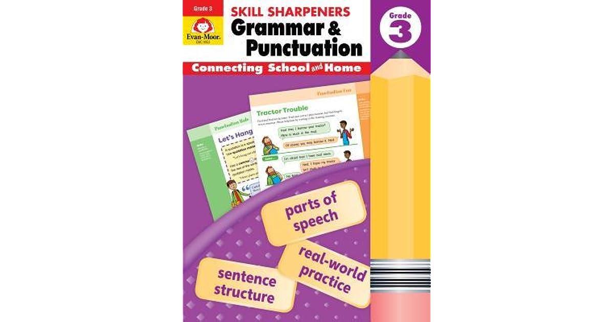 Skill Sharpeners Grammar and Punctuation, Grade 3 by Evan-Moor