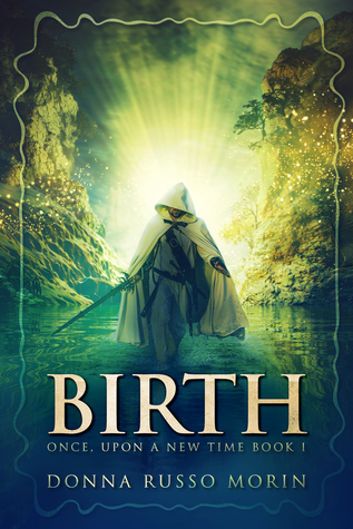 BIRTH (Once, Upon a New Time #1)