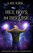 Hex Boys In Disguise
