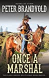 Once a Marshal (A Sheriff Ben Stillman Western 1)