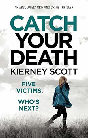 Catch Your Death (Detective Jess Bishop #3)