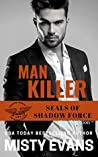 Man Killer (SEALs of Shadow Force: Spy Division #2)