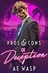 Pros & Cons of Deception (Pros & Cons, #2)