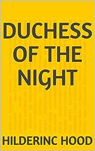 Duchess Of The Night
