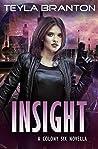 Insight (Colony Six #0.5)